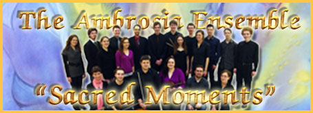 "The Ambrosia Ensemble: ""Sacred Moments"""