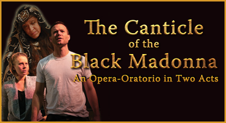 Canticle of the Black Madonna Workshop Premiere